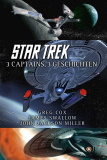 Star Trek - 3 Captains, 3 Geschichten